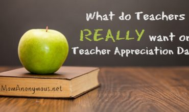 What do Teachers REALLY want on Teacher Appreciation Day?