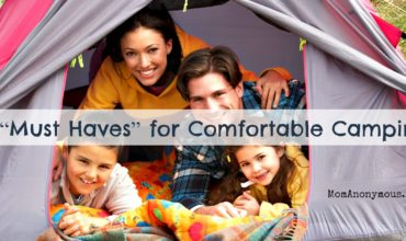 "5 ""Must Haves"" for Comfortable Camping"