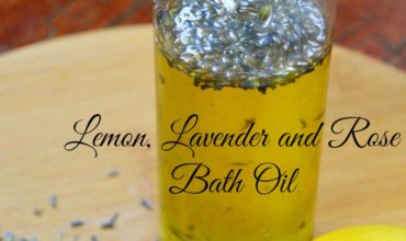 Lemon, Lavender and Rose Bath Oil – Super Easy DIY Recipe #DIY #EO
