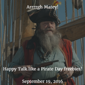 Talk Like a Pirate Day, Monday September 19th!