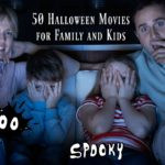 50 Halloween Movies for Family and Kids