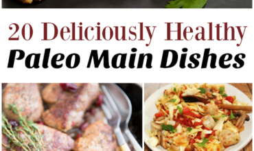 20 Deliciously Healthy Paleo Main Dishes